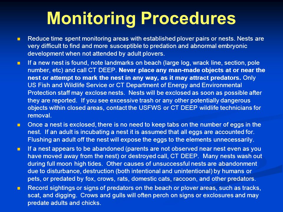 Monitoring Procedures Reduce time spent monitoring areas with established plover pairs or nests.