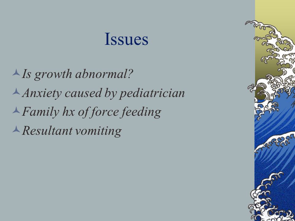Issues Is growth abnormal.