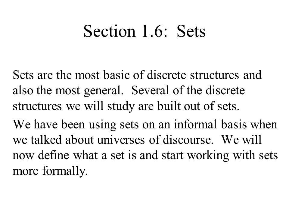 Def: A set is an unordered collection of objects.