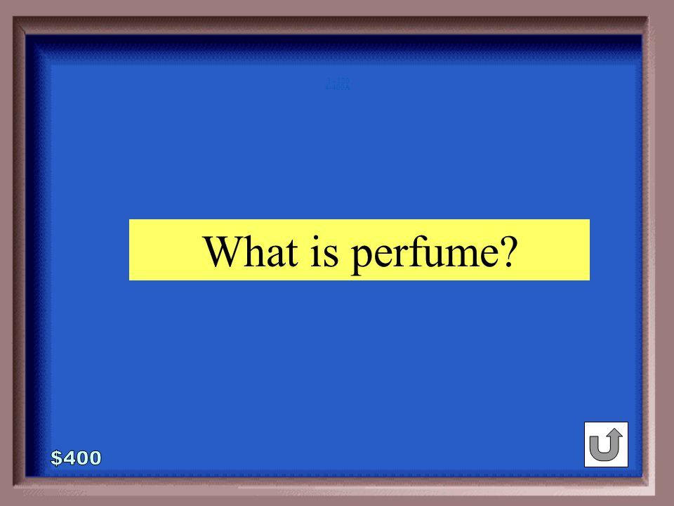 4-400 prune : wrinkled :: ___ : fragrant sharp perfume shouting