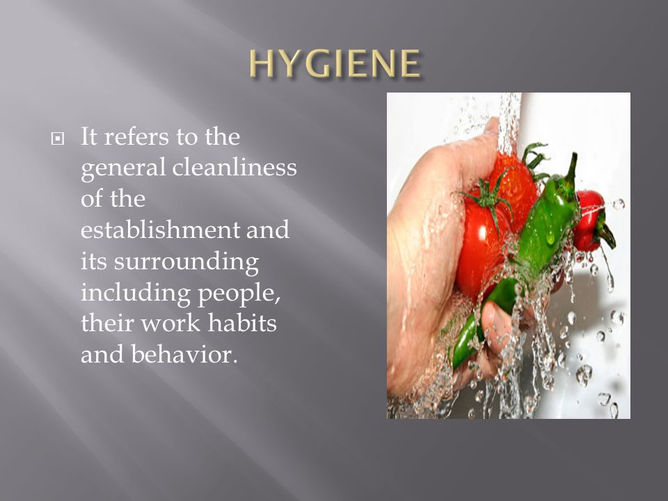  It refers to maintaining healthy and hygienic condition free from hazards of infection and diseases.