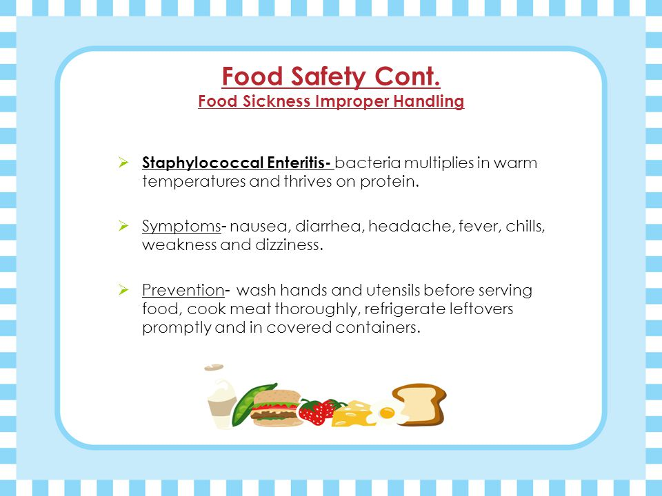 Food Safety Cont.