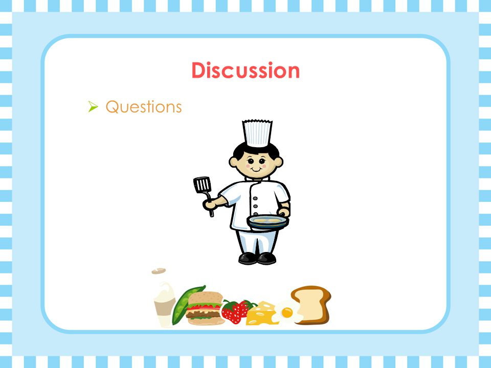 Discussion  Questions