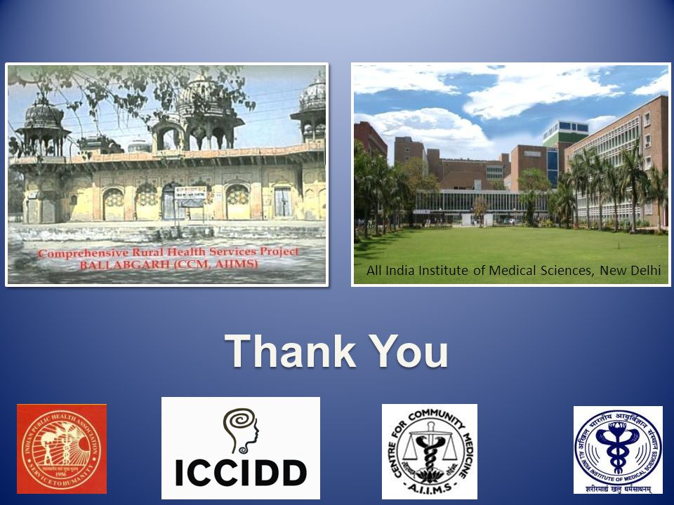 Thank You All India Institute of Medical Sciences, New Delhi