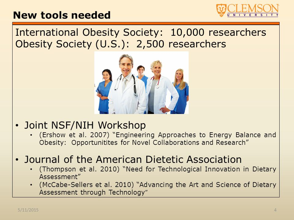 New tools needed 5/11/20154 Joint NSF/NIH Workshop (Ershow et al.