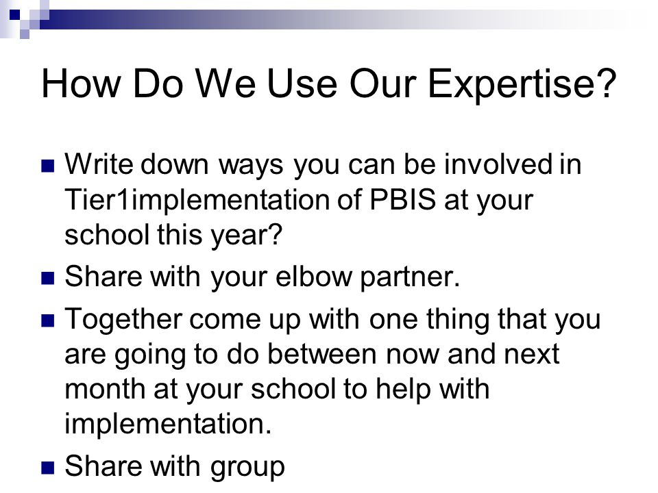 How Do We Use Our Expertise.
