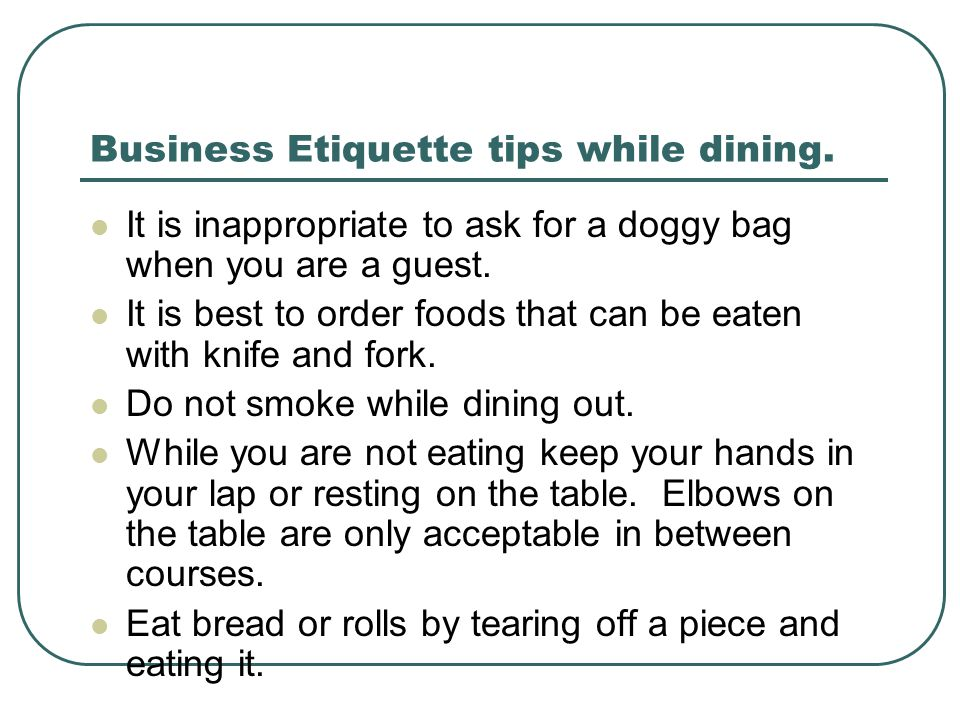 Business Etiquette tips while dining.