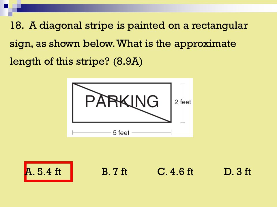 18. A diagonal stripe is painted on a rectangular sign, as shown below.