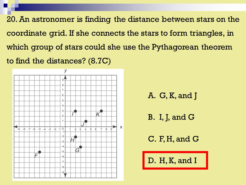 20. An astronomer is finding the distance between stars on the coordinate grid.