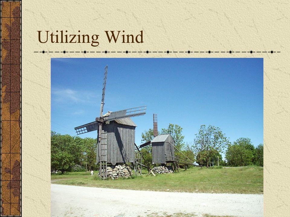 Utilizing Wind