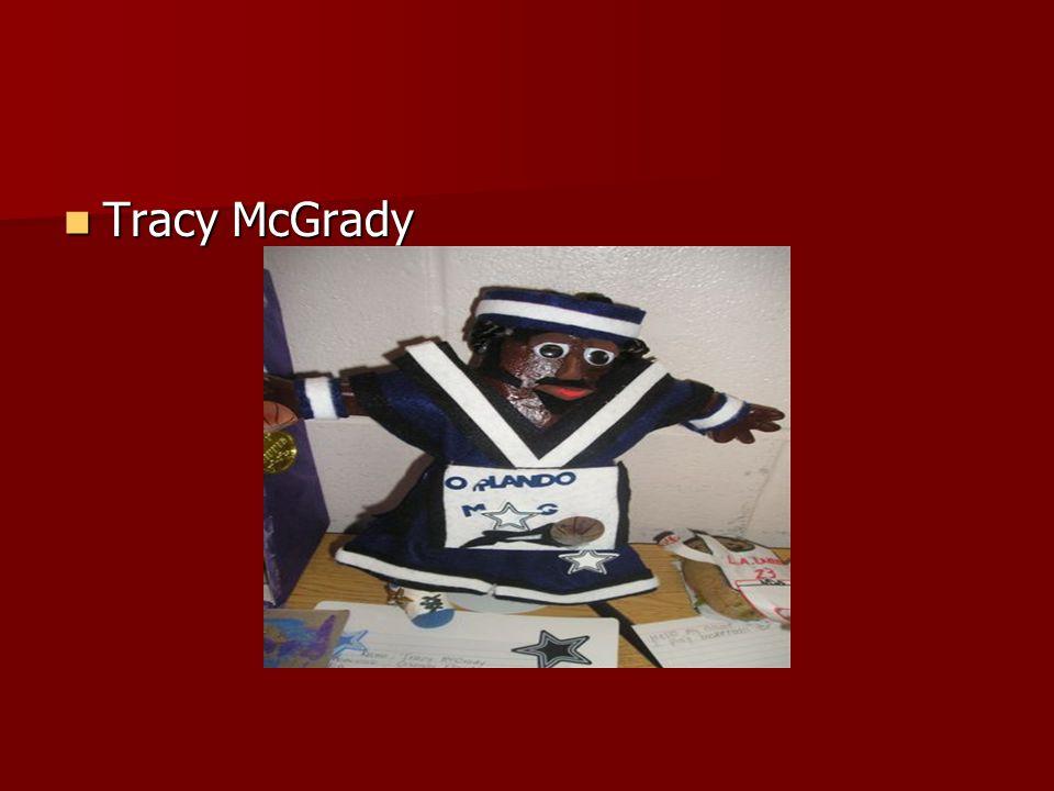 Tracy McGrady Tracy McGrady