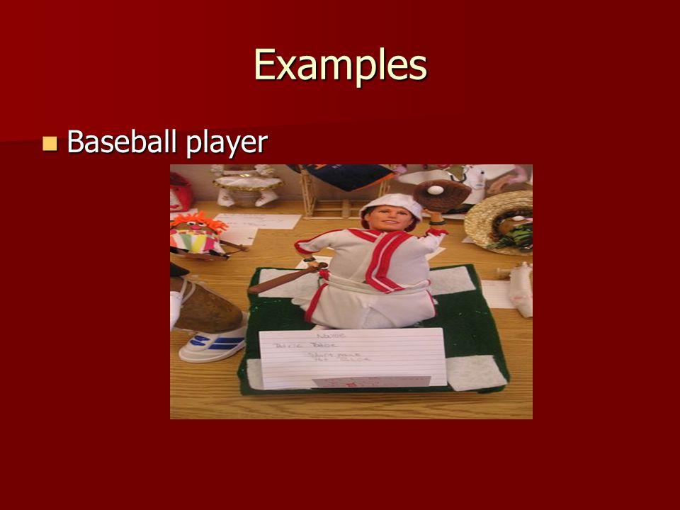 Examples Baseball player Baseball player
