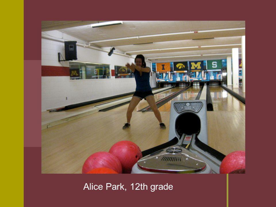 Alice Park, 12th grade
