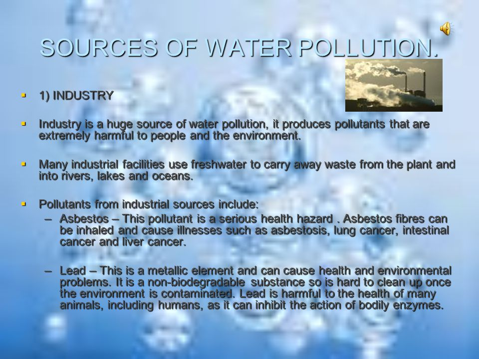 WATER POLLUTION  Water pollution is the contamination of water bodies (e.g. lakes, rivers, oceans, groundwater).  Water pollution affects plants and