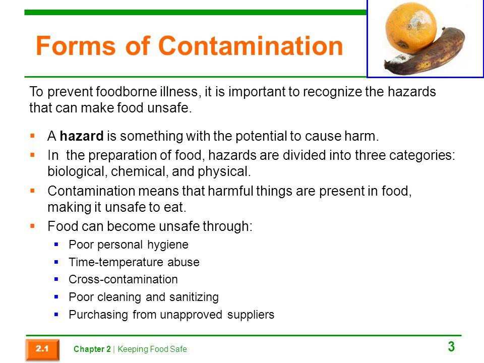 Section 2.4 Summary  The HACCP principles are as follows:  Principle 1: Conduct a hazard analysis.