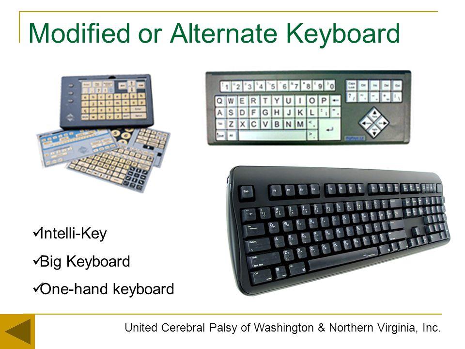 Modified or Alternate Keyboard United Cerebral Palsy of Washington & Northern Virginia, Inc. Intelli-Key Big Keyboard One-hand keyboard