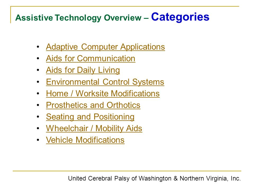 United Cerebral Palsy of Washington & Northern Virginia, Inc. Adaptive Computer Applications Aids for Communication Aids for Daily Living Environmenta