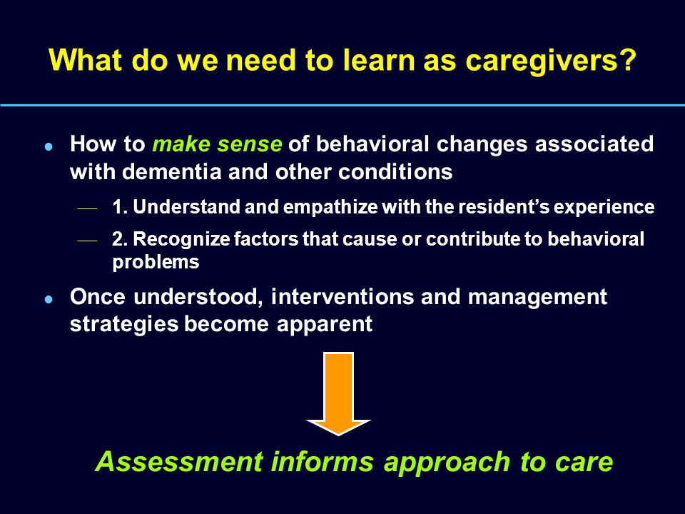 What do we need to learn as caregivers.