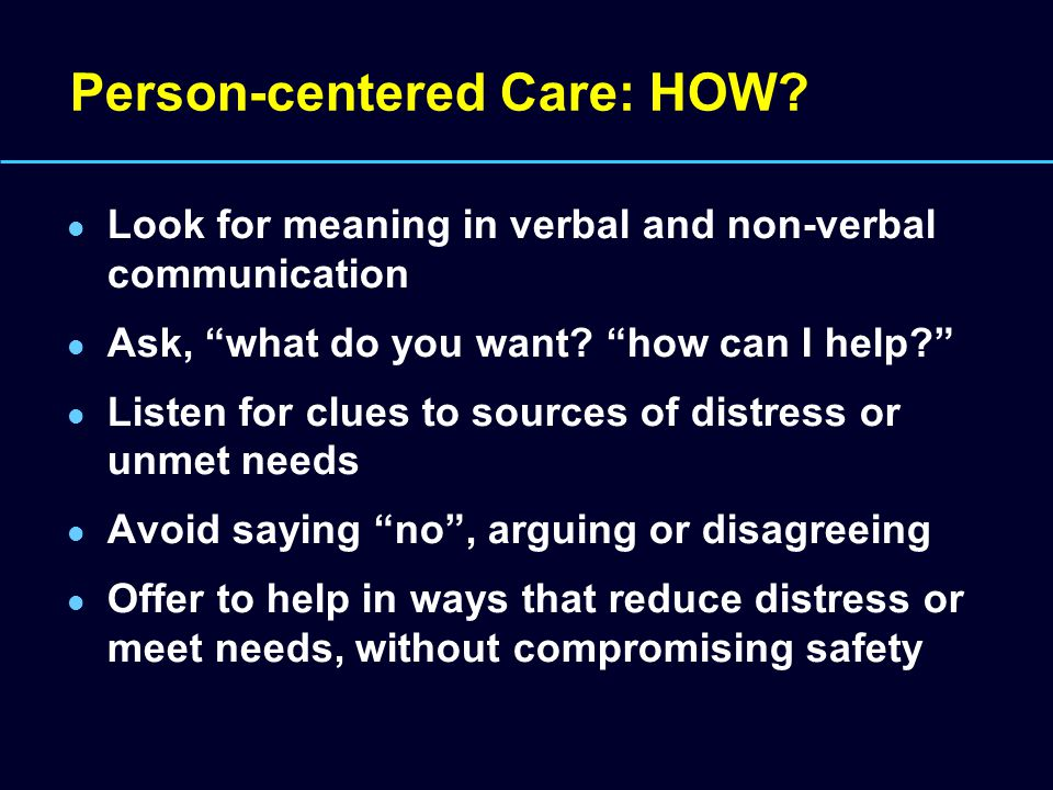 Person-centered Care: HOW.