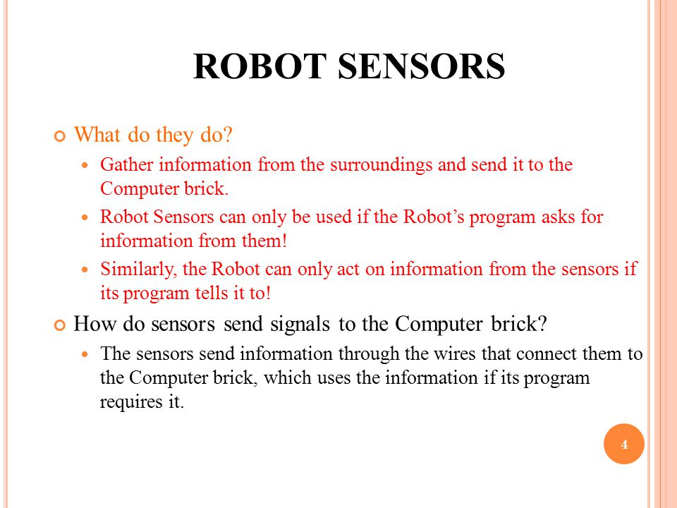 ROBOT SENSORS What do they do.