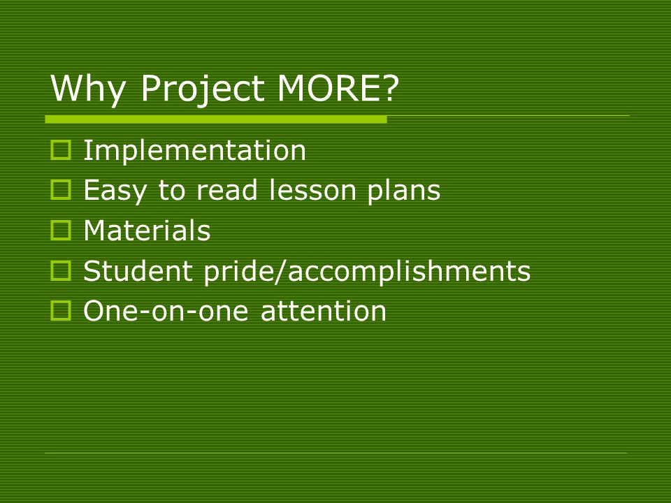 Why Project MORE.