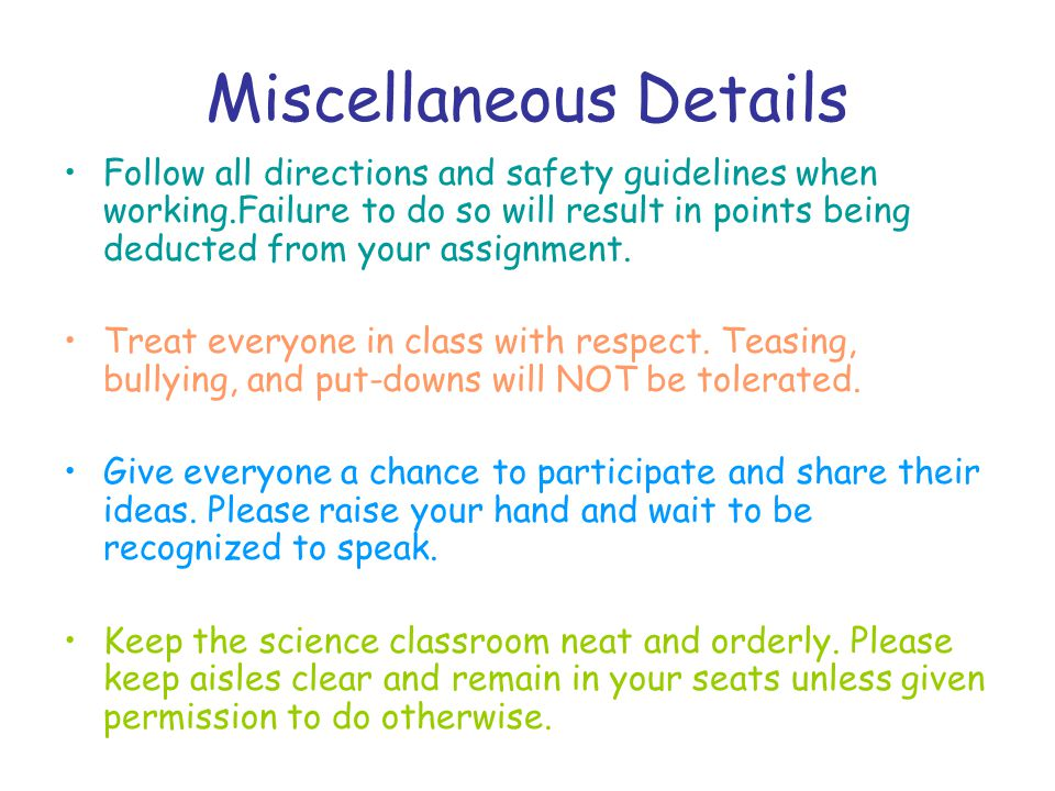 Miscellaneous Details Follow all directions and safety guidelines when working.Failure to do so will result in points being deducted from your assignment.