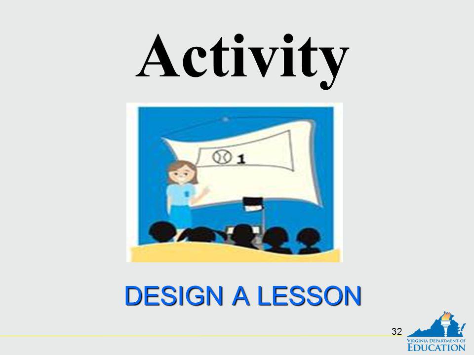 DESIGN A LESSON Activity 32