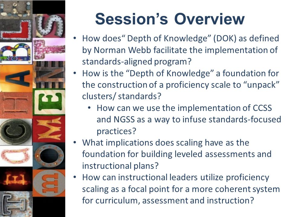 "How does"" Depth of Knowledge"" (DOK) as defined by Norman Webb facilitate the implementation of standards-aligned program? How is the ""Depth of Knowled"