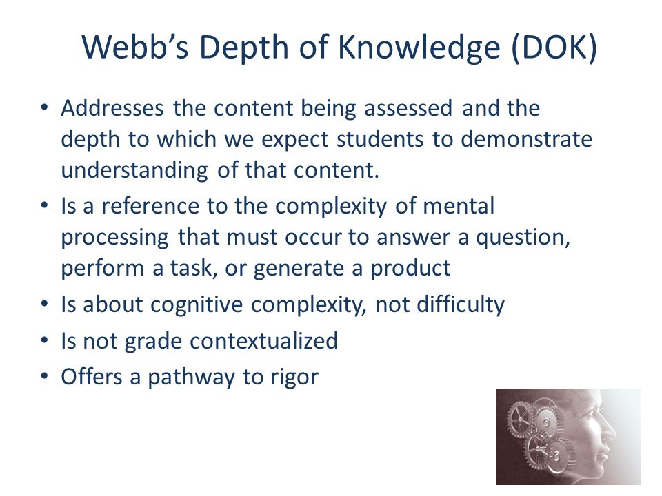 Addresses the content being assessed and the depth to which we expect students to demonstrate understanding of that content. Is a reference to the com
