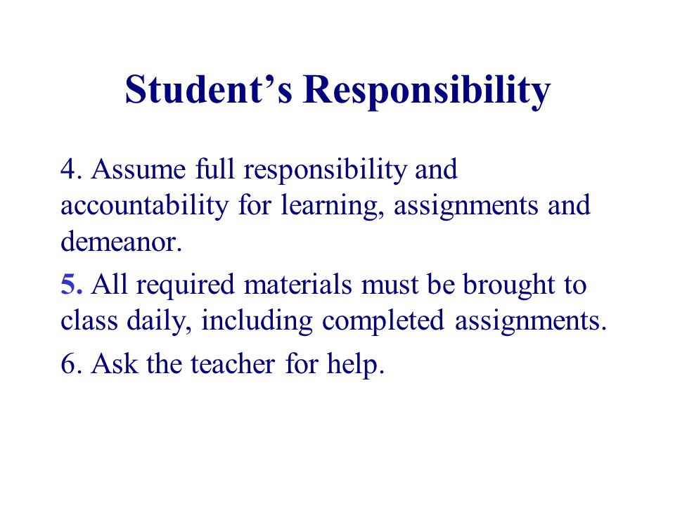 Student's Responsibility 4.