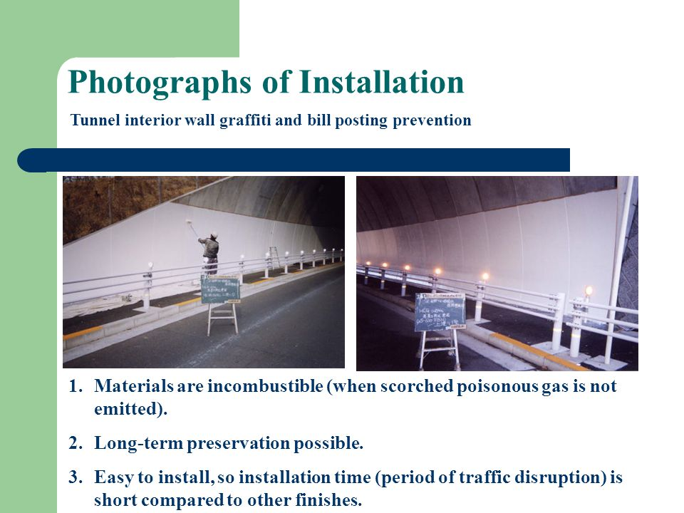 Photographs of Installation 1.Materials are incombustible (when scorched poisonous gas is not emitted).