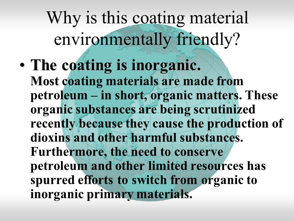Why is this coating material environmentally friendly.