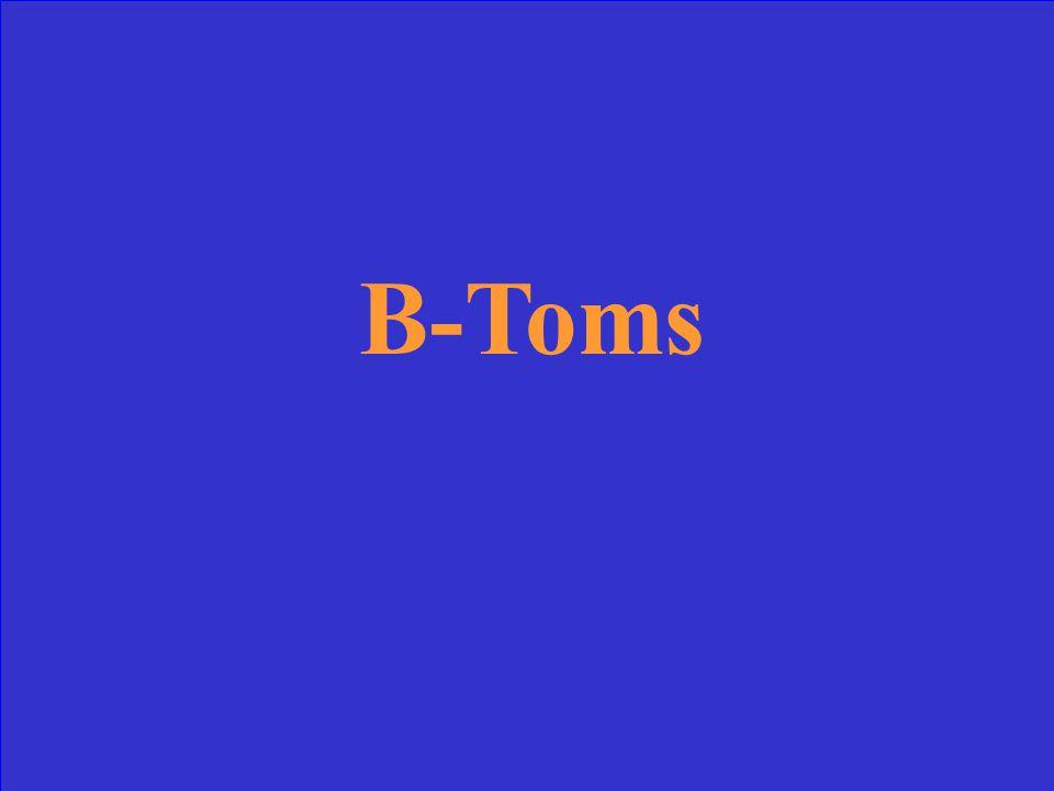 B-Toms