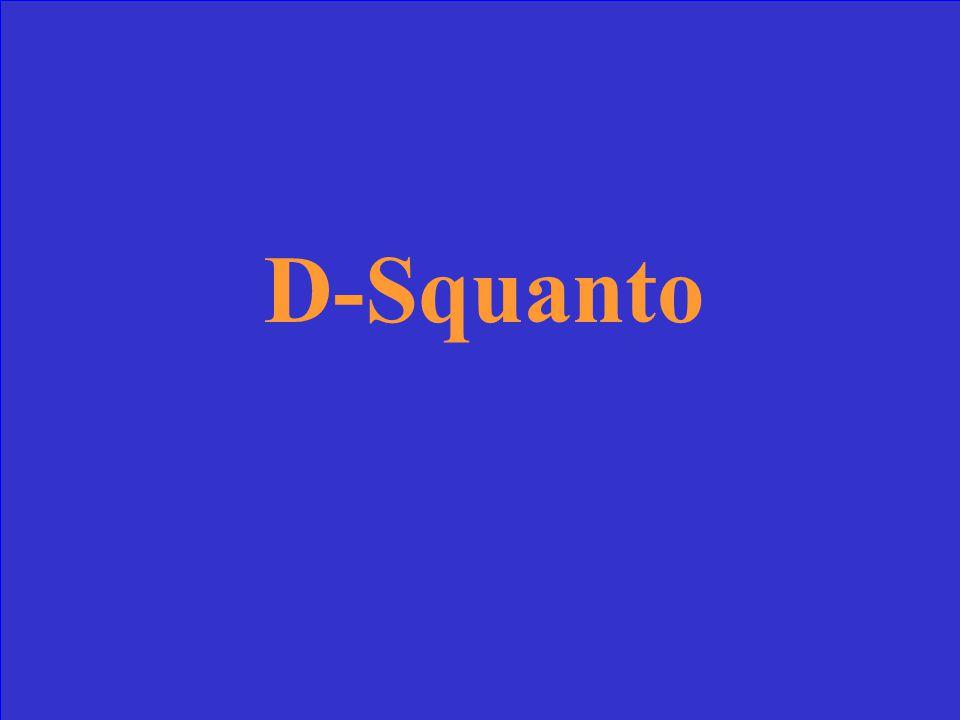 D-Squanto