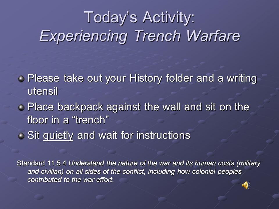 Life in the Trenches Unit 4 Standard 10.5.4