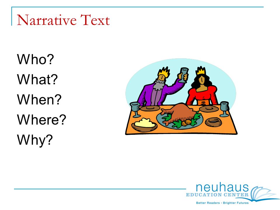 Narrative Text Who What When Where Why