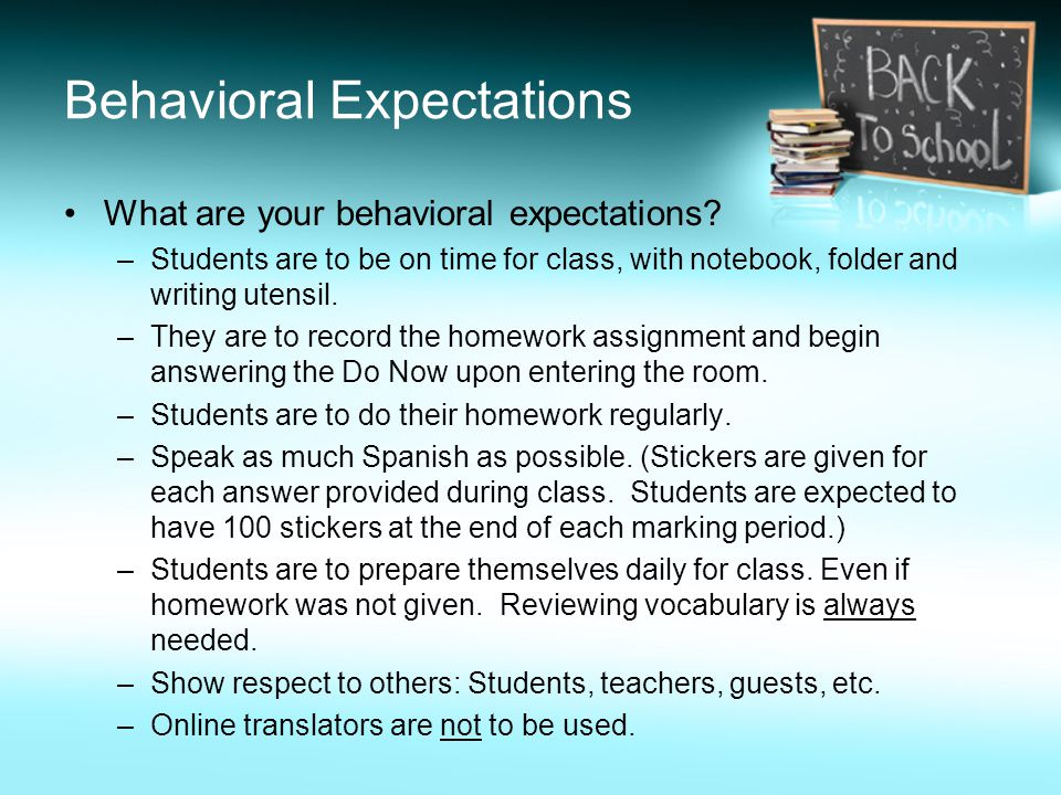 Behavioral Expectations What are your behavioral expectations.