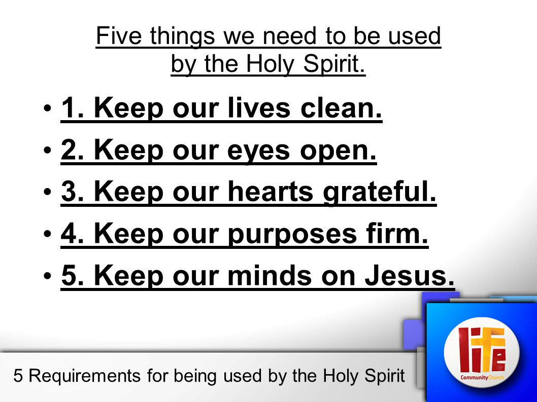 Five things we need to be used by the Holy Spirit.