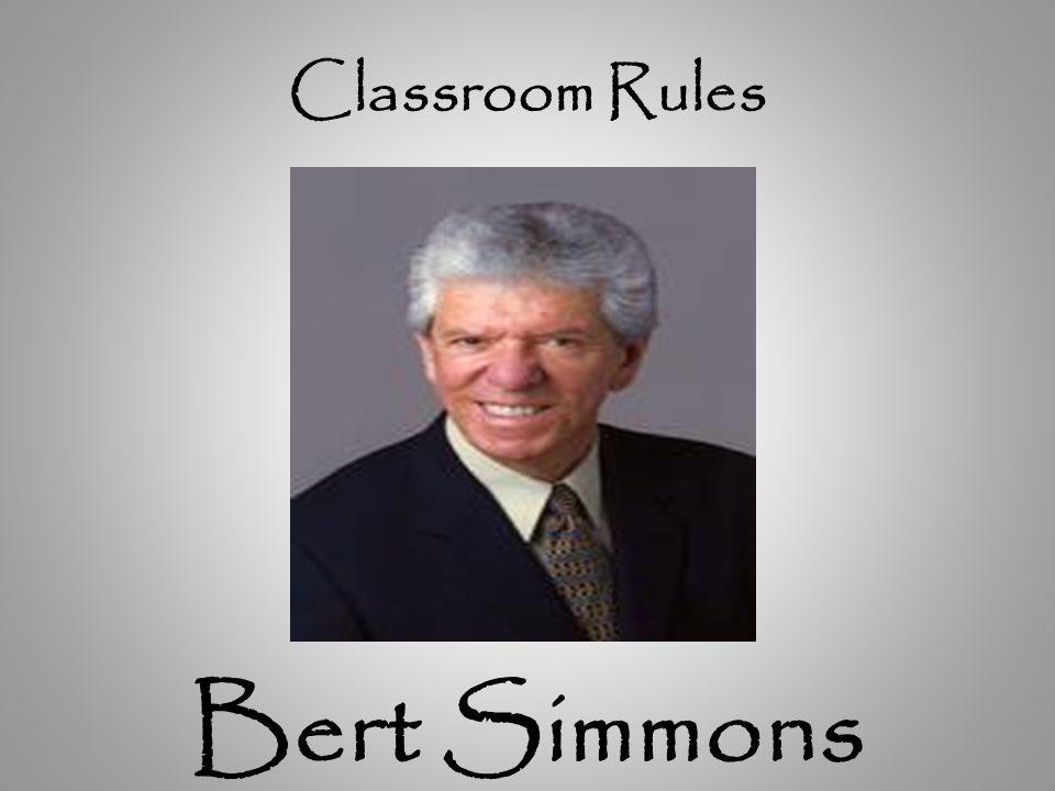 Classroom Rules Bert Simmons