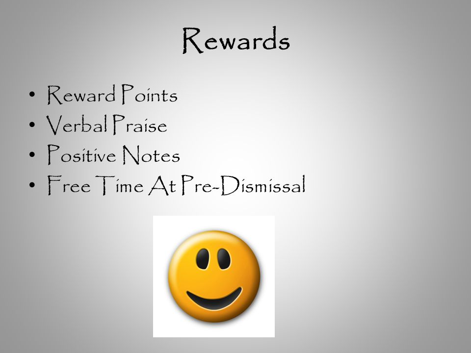Rewards Reward Points Verbal Praise Positive Notes Free Time At Pre-Dismissal