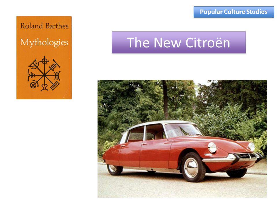 The New Citroën Popular Culture Studies