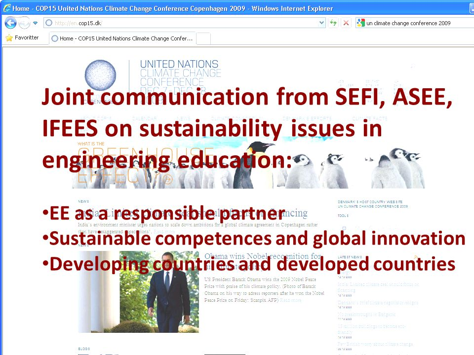 Joint communication from SEFI, ASEE, IFEES on sustainability issues in engineering education: EE as a responsible partner Sustainable competences and global innovation Developing countries and developed countries