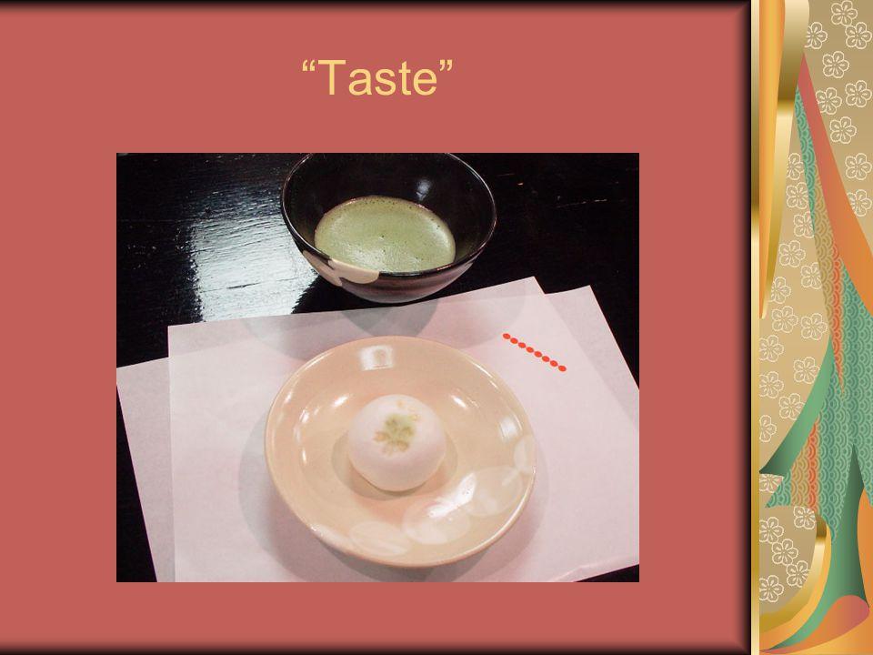 """""""Taste"""""""