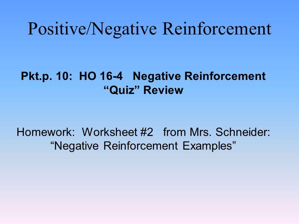 Positive/Negative Reinforcement Pkt.p.