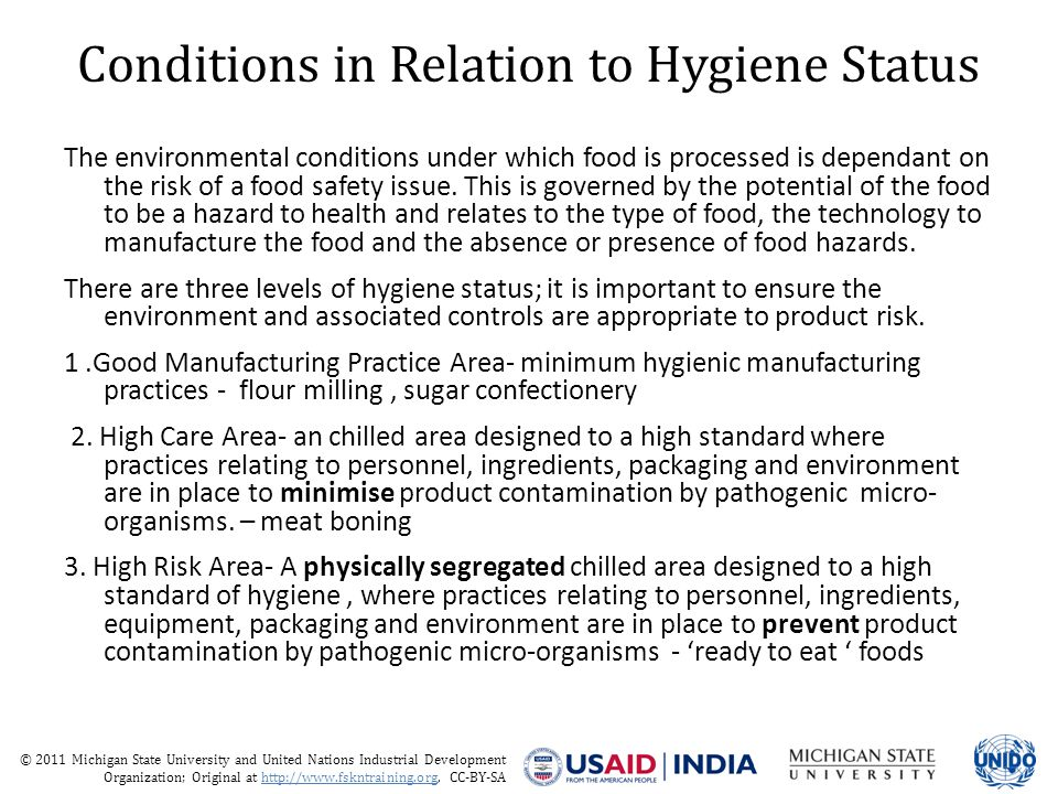 © 2011 Michigan State University and United Nations Industrial Development Organization; Original at http://www.fskntraining.org, CC-BY-SA Premise Construction Working Surfaces All working surfaces should be constructed of appropriate materials that does not pose any risk to food safety Surfaces should be impervious, easily cleaned and disinfected and non corrodible Surfaces should not be painted or coated with materials that will degradate and pose a risk of a physical hazard