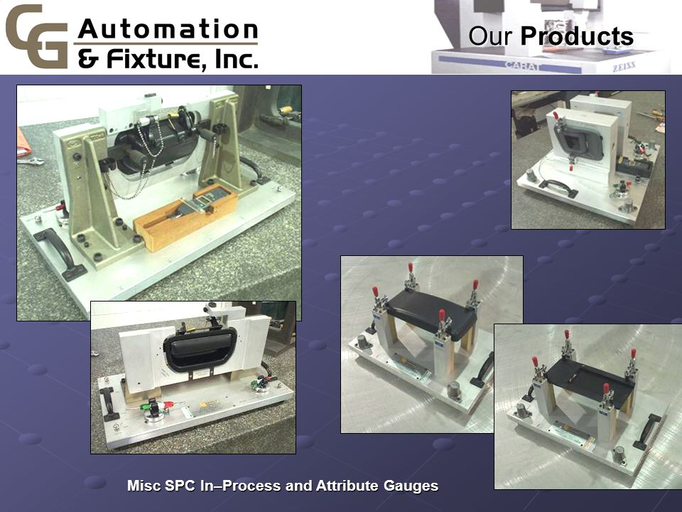 Our Products  Misc SPC In–Process and Attribute Gauges