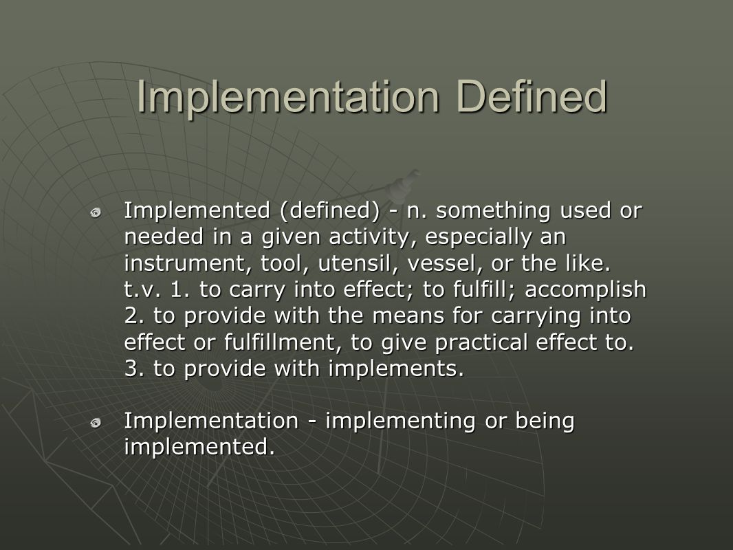 Implementation Defined Implementation Defined Implemented (defined) - n.