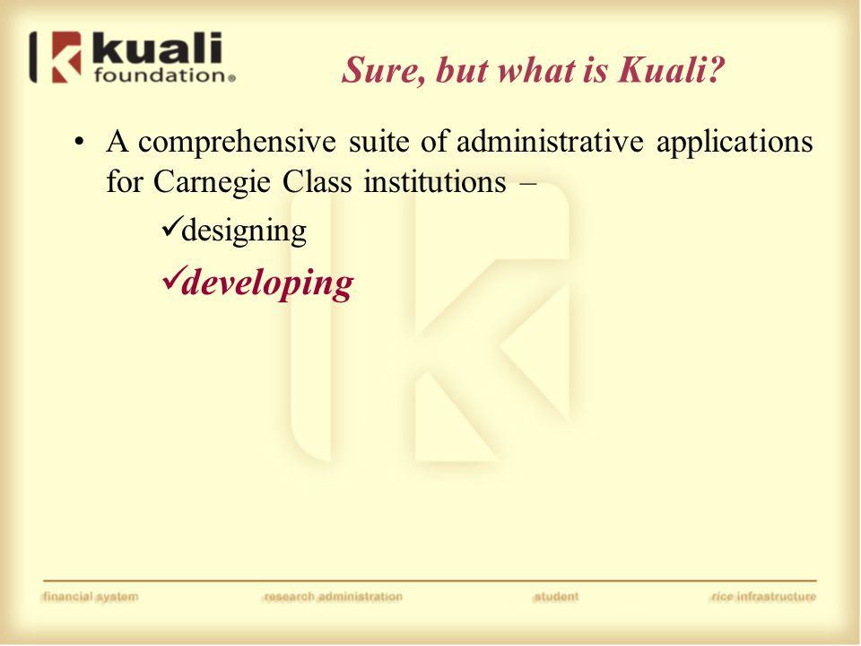 Sure, but what is Kuali.