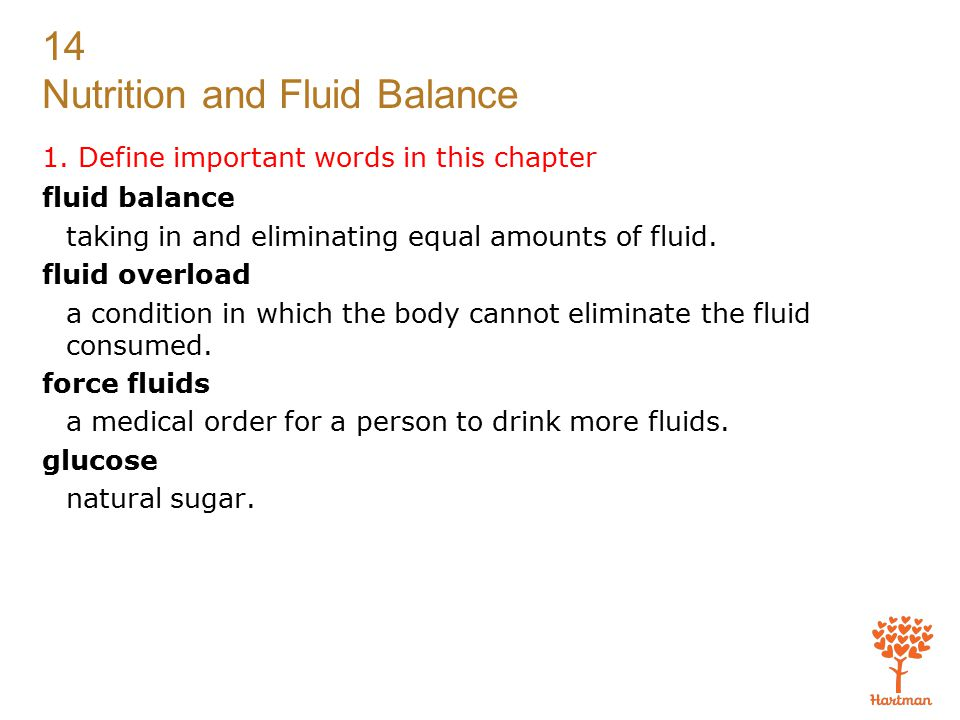 14 Nutrition and Fluid Balance Define the following terms: special diet a diet for people who have certain illnesses or conditions; also called therapeutic or modified diet.