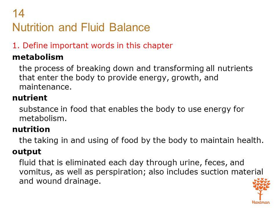 14 Nutrition and Fluid Balance 15.